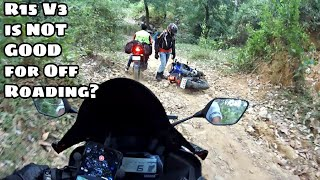Yamaha R15 V3 Not Good for OffRoading ?? Didupe Ride Day 1 Part 2