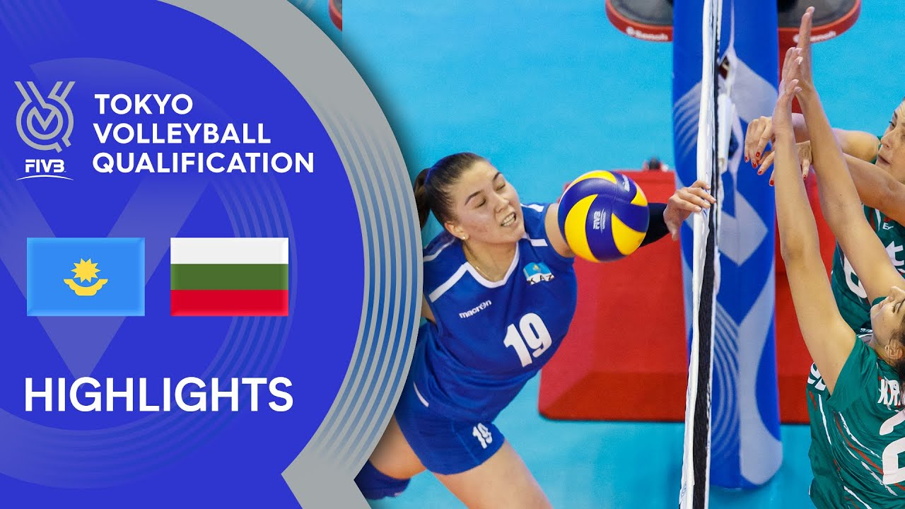 Kazakhstan Vs Bulgaria Highlights Women Volleyball Olympic Qualification 2019 Youtube