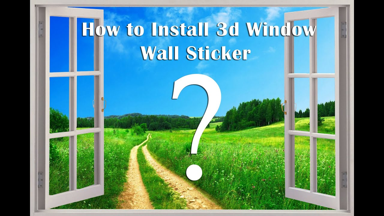 how to install 3d window murals peel and stick removable wall how to install 3d window murals peel and stick removable wall decal s