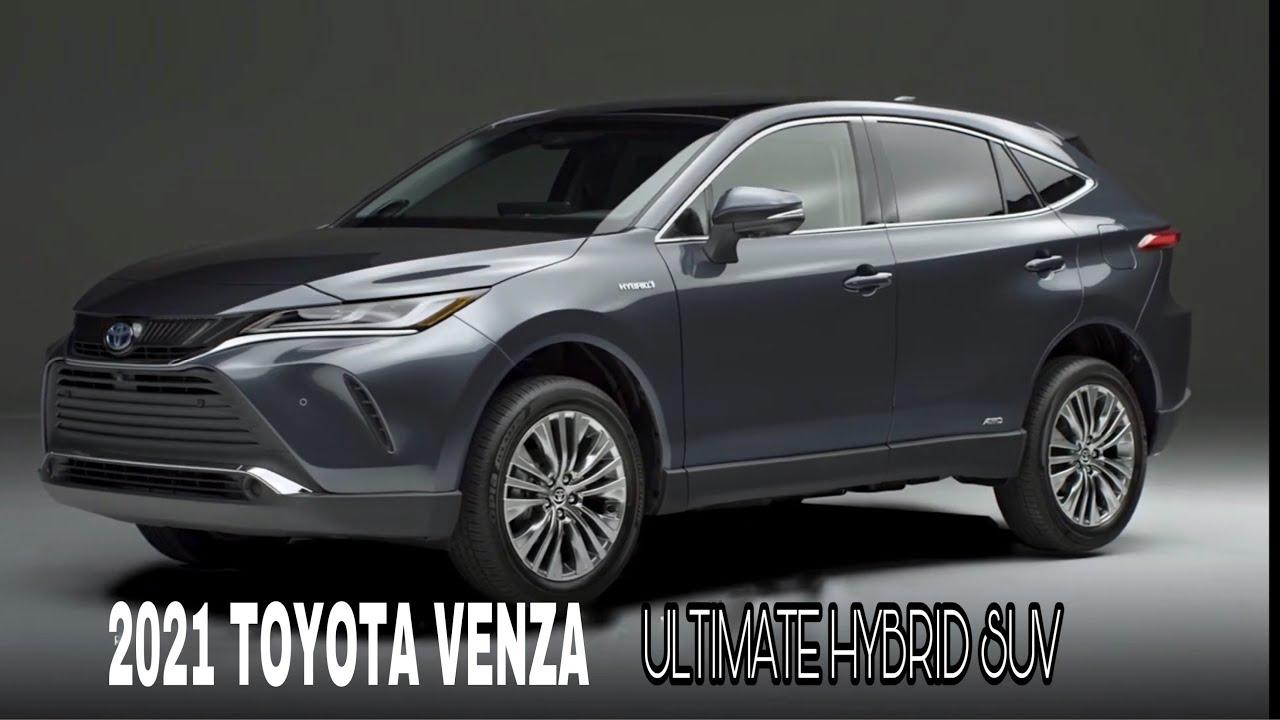 2021 NEW TOYOTA VENZA Ultimate Hybrid SUV - YouTube