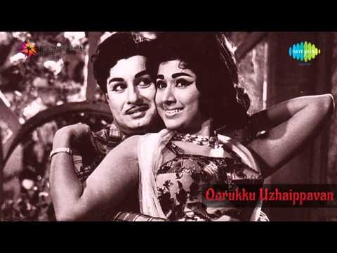 Oorukku Uzhaippavan | Idhuthaan Mudhal song