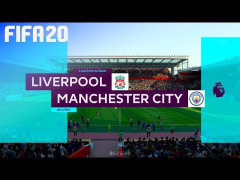 FIFA 20 - Liverpool Vs. Manchester City @ Anfield