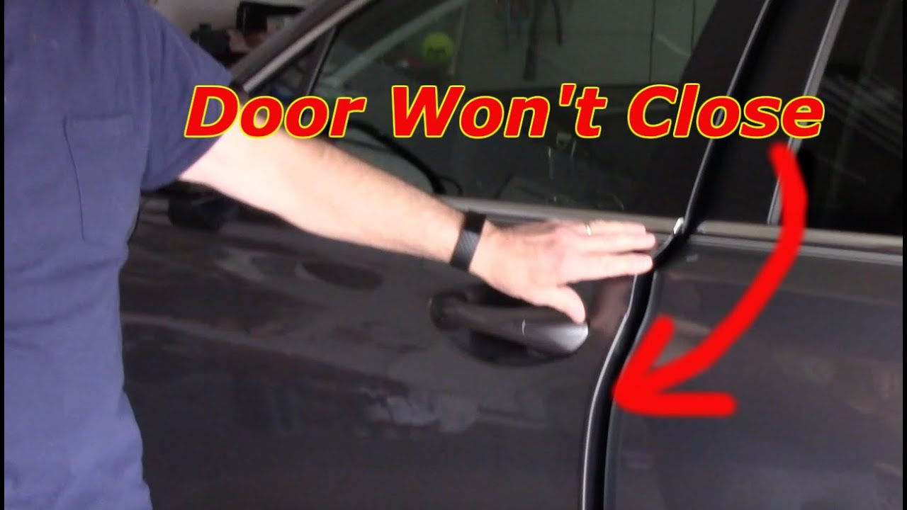 How To Fix A Car Door That Won't Close Or Latch