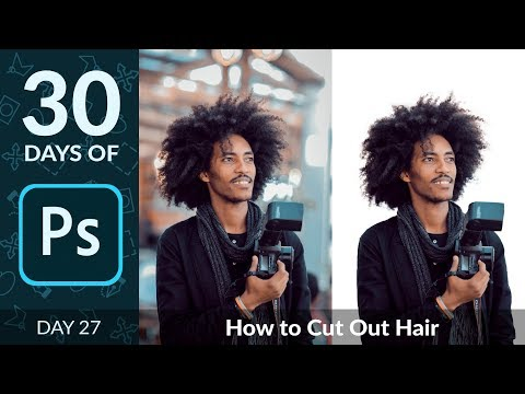 How to Cut Out Hair in Photoshop | Day 27