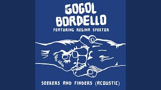 Seekers and Finders (acoustic) Feat. Regina Spektor