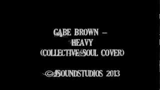Gabe Brown - Heavy (Collective Soul Cover)