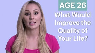 70 People Ages 5-75 Answer: What Would Improve the Quality of Your Life? | Glamour