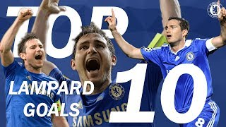 Top 10 Super Frank Lampard Goals | Chelsea Tops