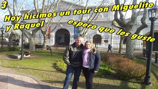 Tour con Miguelito y Raquel