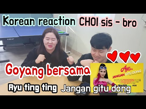 Reaction - Jangan gitu dong  Ayu tingting (official music video) Reaksi Orang korea