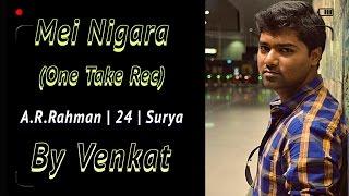 Download Hindi Video Songs - Mei Nigara   24   ARRahman   By Venkat   Sid Sriram