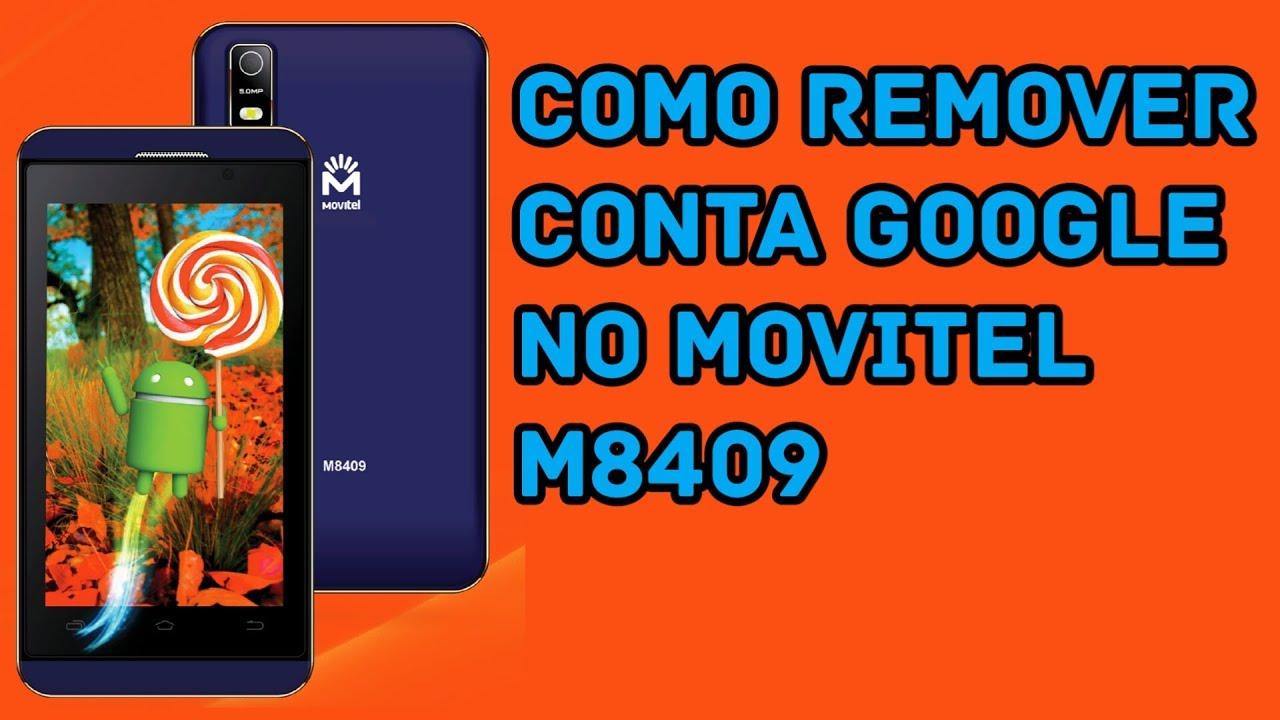 Como Remover Conta Google No MOVITEL M8409 FRP BY PASS