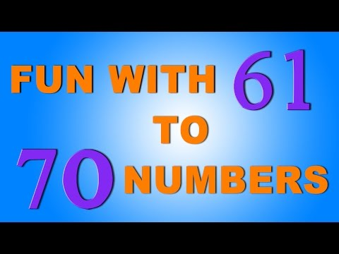 The Numbers Song - Learn To Count from 61 to 70 - Number Rhymes For Children