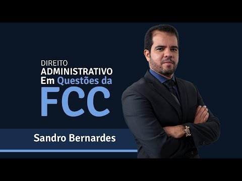 DIREITO ADMINISTRATIVO EM QUESTÕES DA FCC