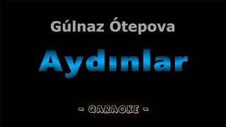 Aydınlar - Gúlnaz Ótepova   Qaraqalpaqsha Karaoke