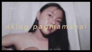 Aking Pagmamahal - Ladzkie of Asiano | Chloe Anjeleigh
