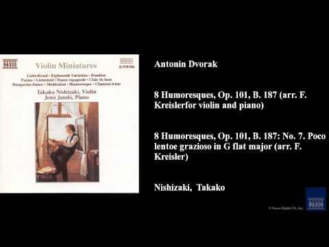 Antonin Dvorak, 8 Humoresques, Op. 101, B. 187 (arr. F. Kreisler for violin and piano)
