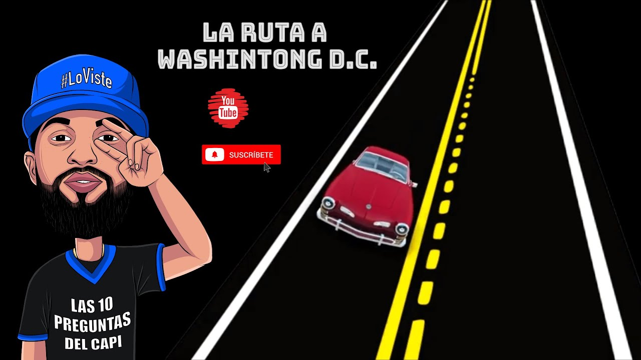 LA RUTA A Washington D. C. (2DA PARTE)