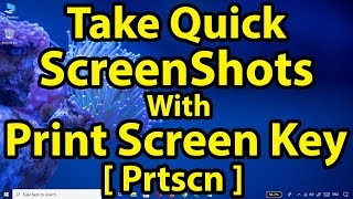 """How to Take Quick ScreenShots with """"Print Screen""""(Prtscn) Key Using """"Snip & Sketch"""" App 