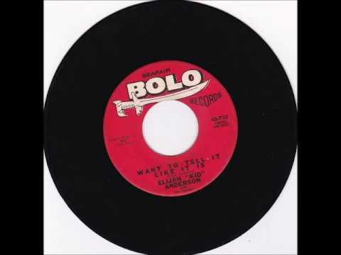 "Elijah 'Kid"" Anderson - Want To Tell It Like It Is 1962"
