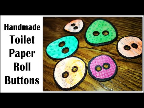 DIY Homemade Toilet Paper Roll Buttons Tutorial, Version 2