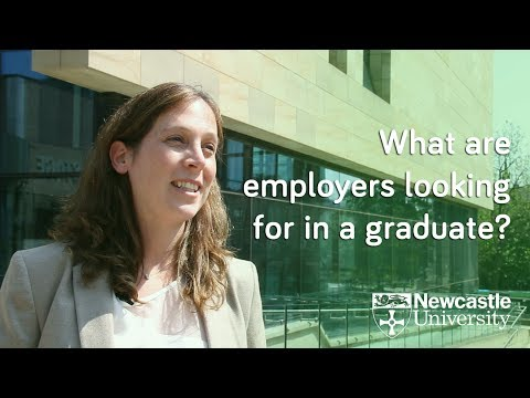 What are employers looking for? Graduate Career Advice