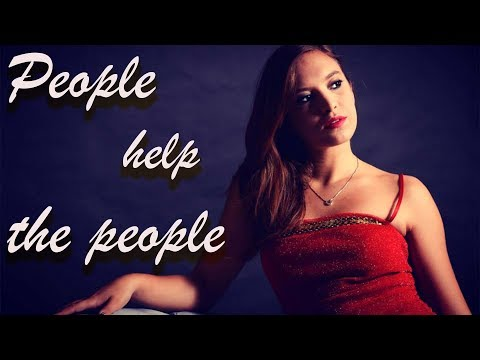 PEOPLE HELP THE