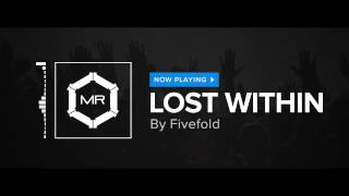 Fivefold - Lost Within [HD]