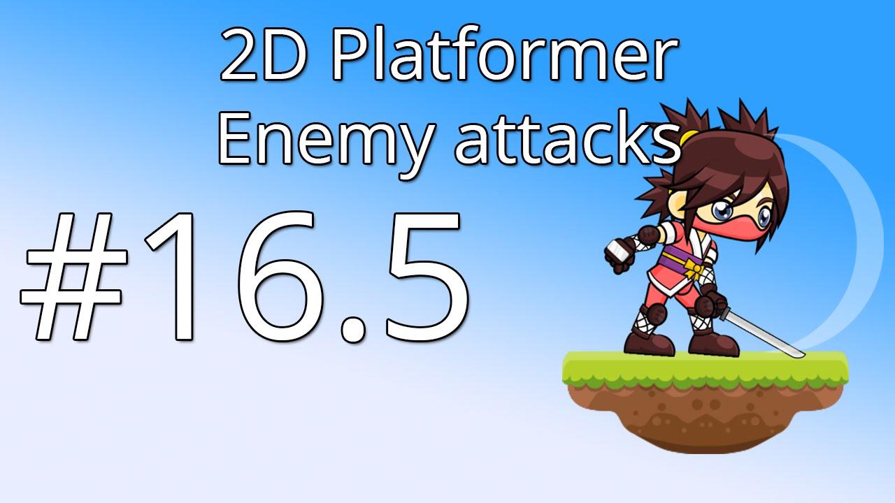 16 5: Unity 5 tutorial for beginners: 2D Platformer - Enemy attacks