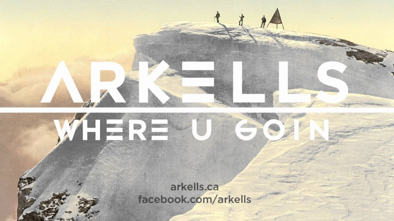 arkells-where-u-goin-arkellsofficial