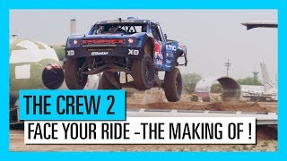 THE CREW 2 : Face Your Ride | Making-Of | Ubisoft