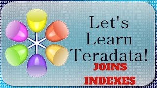 Baixar Let's Learn Teradata Lesson 110: Single Table Join Indexes