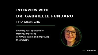 LVL Podcast: Interview w/ Dr. Gabrielle Fundaro