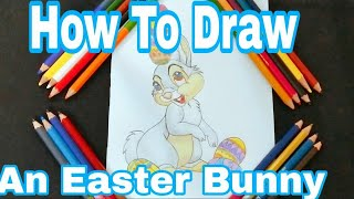 How To Draw A Cute Easter Bunny An Easter Eggs /Easter Drawing Step By Step / Happy Easter 2019