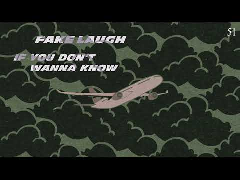 Fake Laugh - If You Don't Wanna Know (Official Audio)