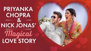 Priyanka Chopra and Nick Jonas' Magical Love Story!