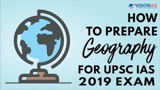How to Prepare Geography for UPSC IAS 2019 Exam