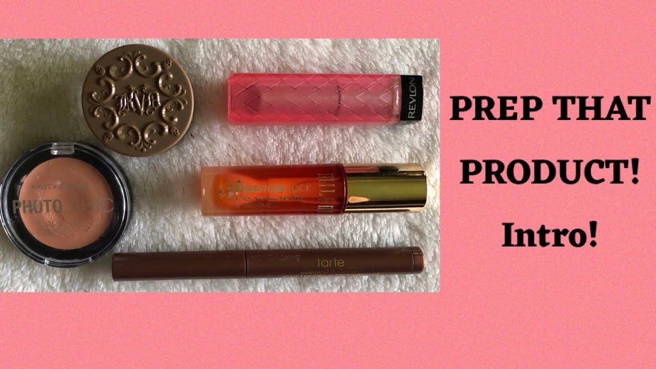 PREP THAT PRODUCT - Intro!!