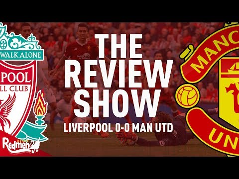 Liverpool v Man United 0-0 | The Review Show LIVE