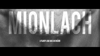 Mionlach Trailer