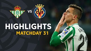 Highlights Real Betis vs Villarreal CF (2-1)