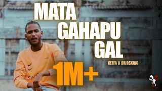 Keefa - Mata Gahapu Gal මට ගහපු ගල් ft. Dr.BSKing [Official Music Video]