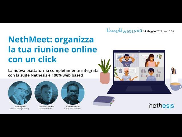 Webinar Nethmeet: organizza la tua riunione online con un click