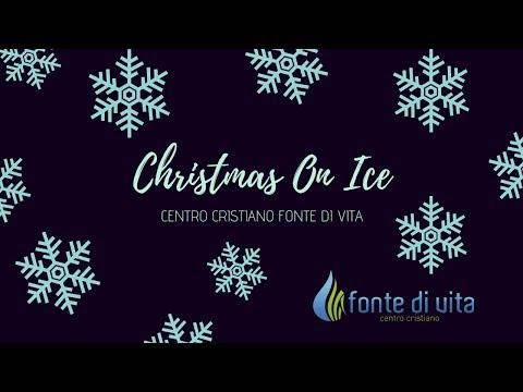 Christmas on Ice - Venerdì 20 Dicembre 2019