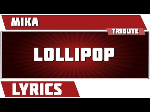 Lollipop - Mika tribute - Lyrics