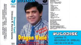 Dragan Vasic - Nasvalo sem - (Audio 1992)