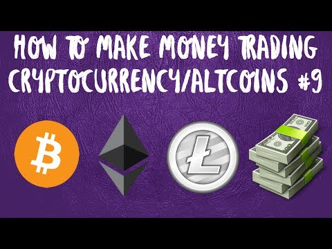 How To Trade Cryptocurrency and Altcoins #9