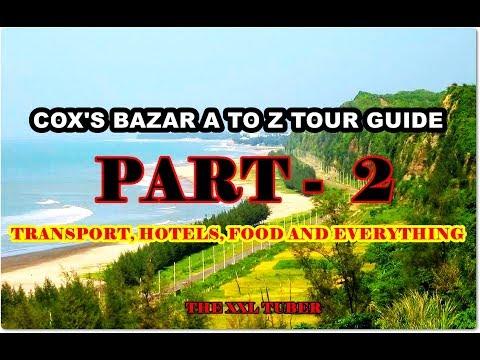 COXS BAZAR COMPLETE TOUR GUIDE PART 2