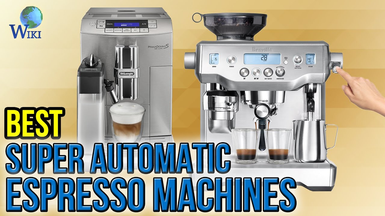 7 best super automatic espresso machines