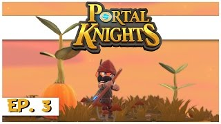 Portal Knights - Ep. 3 - New Ranger Armor! - Let